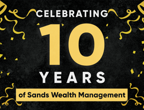 Celebrating 10 Years of Sands Wealth Management